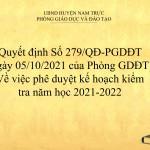 Quyết định Số 279/QĐ-PGDĐT Về việc phê duyệt kế hoạch kiểm tra năm học 2021-2022
